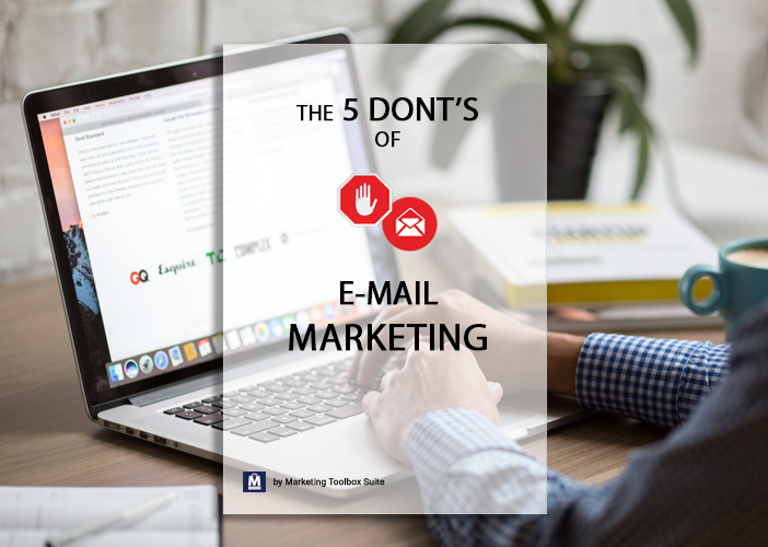 5 don´ts of e-mail marketing